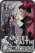 ANGEL & FAITH (2011) TRADE PAPERBACK #3 Family Reunion (Reprints Issues 11-15)