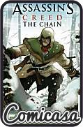ASSASSINS CREED : THE CHAIN (2013) GRAPHIC NOVEL