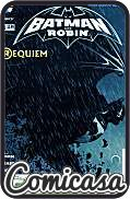 BATMAN AND ROBIN (2011) #18 Requiem for Robin