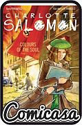 CHARLOTTE SALOMON : COLORS OF THE SOUL (2020) GRAPHIC NOVEL