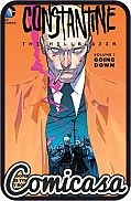 CONSTANTINE : THE HELLBLAZER (2015) TRADE PAPERBACK #1 Going Down