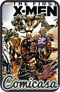FIRST X-MEN (2012) HARD COVER (Reprints Mini-series)