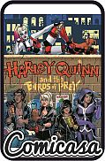 HARLEY QUINN AND THE BIRDS OF PREY (2020) HARD COVER The Hunt for Harley