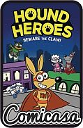 HOUND HEROES (2021) HARD COVER #1 Bewre the Claw