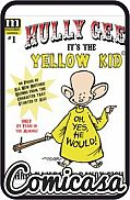 HULLY GEE IT'S THE YELLOW KID (2020) #1