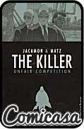 KILLER (2006) HARD COVER #4 Unfair Competition