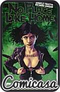 NO PLACE LIKE HOME (2012) TRADE PAPERBACK #1 Home Again (Reprints Issues 1-5)