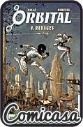 ORBITAL (2013) GRAPHIC NOVEL #4 Ravages