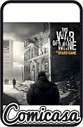 THIS WAR OF MINE In War not Everyone is a Soldier