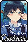 TROPICAL FISH YEARNS FOR SNOW (2019) DIGEST-SIZED TRADE PAPERBACK #4