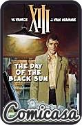 XIII : CINEBOOK EDITION (2013) GRAPHIC NOVEL #1 Day of the Black Sun