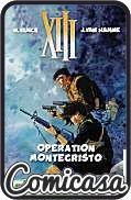 XIII : CINEBOOK EDITION (2013) GRAPHIC NOVEL #15 Operation Montecristo