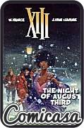 XIII : CINEBOOK EDITION (2013) GRAPHIC NOVEL #7 Night of August the Third