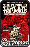 ZOMBIES THAT ATE THE WORLD (2011) HARD COVER #2 The Eleventh Commandment